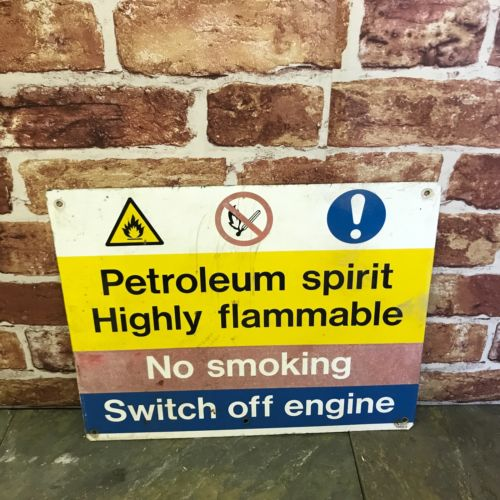 Petroleum Spirit Highly Flammable, No Smoking, Switch Off Engine Sign